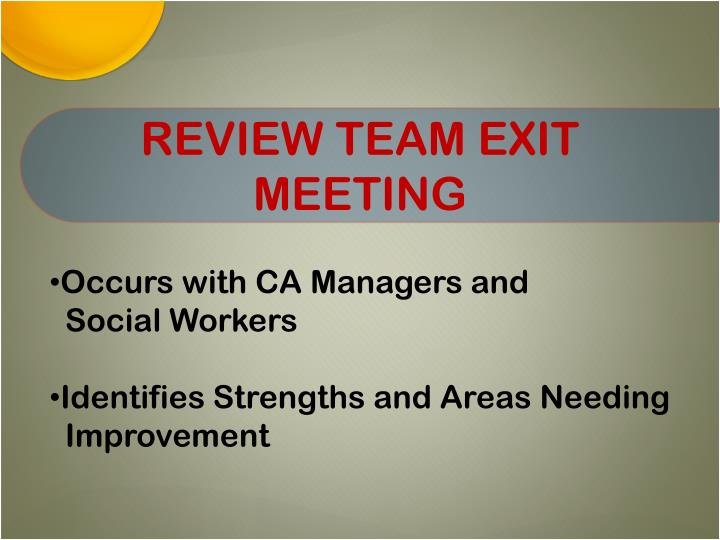 REVIEW TEAM EXIT MEETING