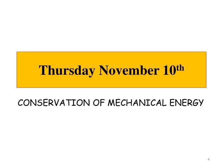 Thursday November 10