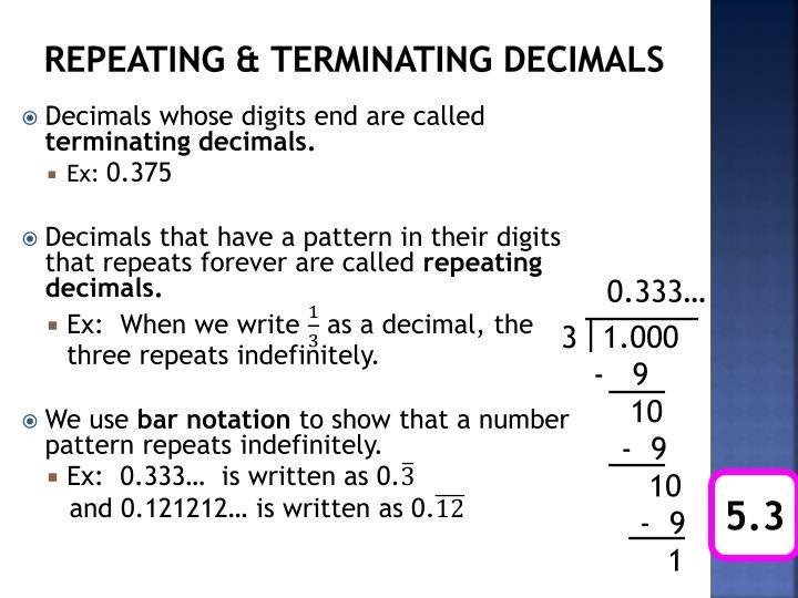 Repeating & terminating decimals