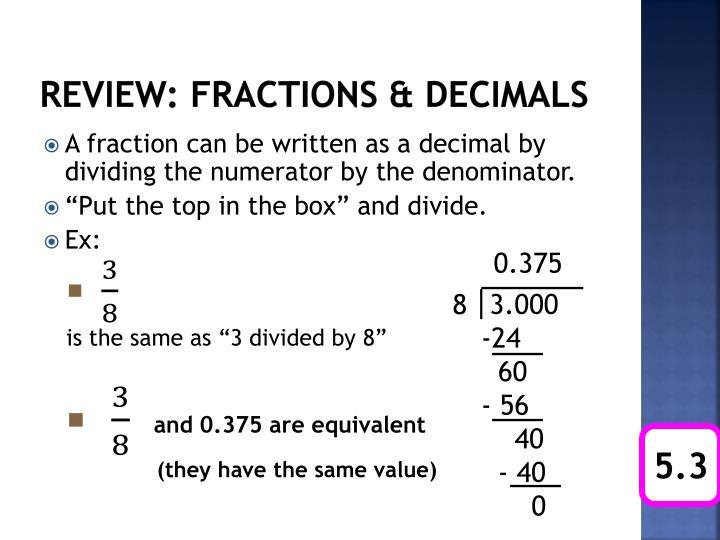 Review: Fractions & Decimals