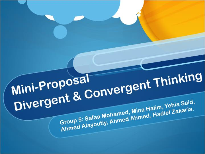 mini proposal divergent convergent thinking n.