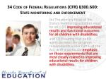 34 code of federal regulations cfr 300 600 state monitoring and enforcement