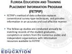 florida education and training placement information program fetpip