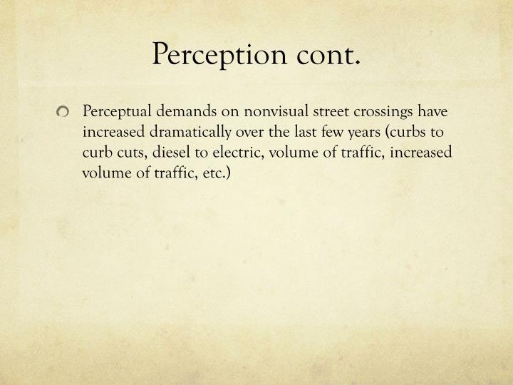 Perception cont.
