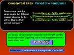 conceptest 13 8a period of a pendulum i1