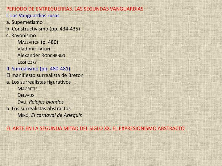 PERIODO DE ENTREGUERRAS. LAS SEGUNDAS VANGUARDIAS