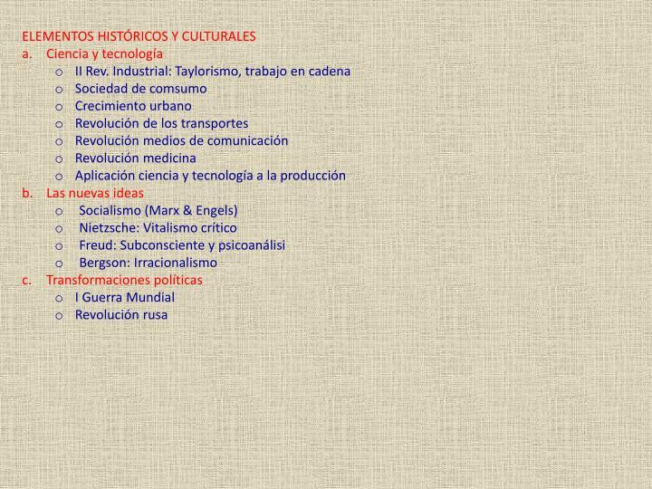ELEMENTOS HISTÓRICOS Y CULTURALES