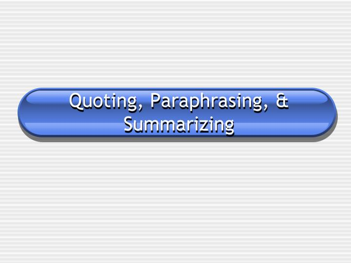 Powerpoint for paraphrasing