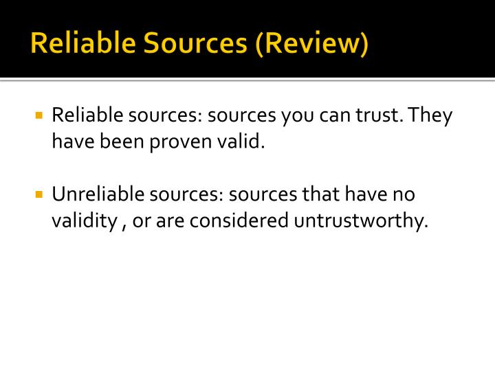 Reliable sources review