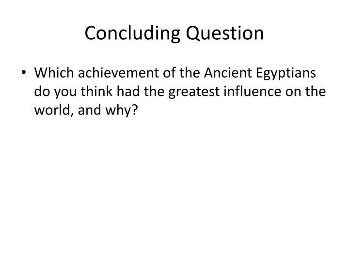 Concluding Question