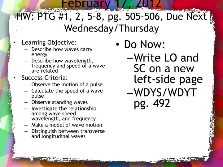 February 17 2012 hw ptg 1 2 5 8 pg 505 506 due next wednesday thursday