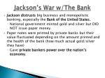 jackson s war w the bank
