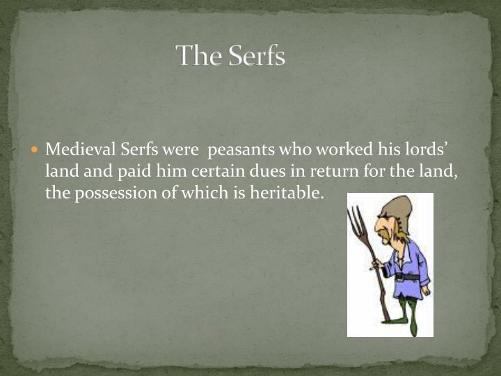 The Serfs