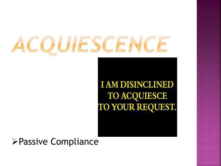 Acquiescence