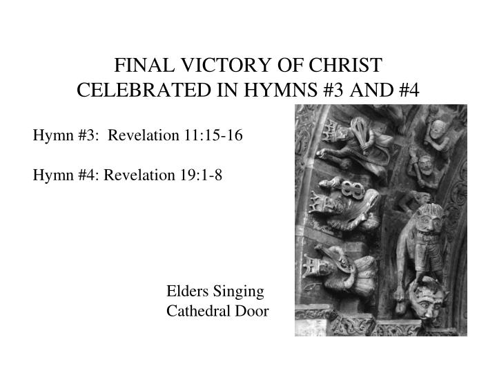 FINAL VICTORY OF CHRIST