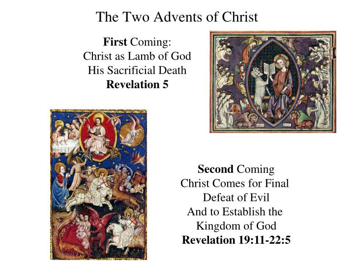 The Two Advents of Christ