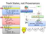 track states not provenances