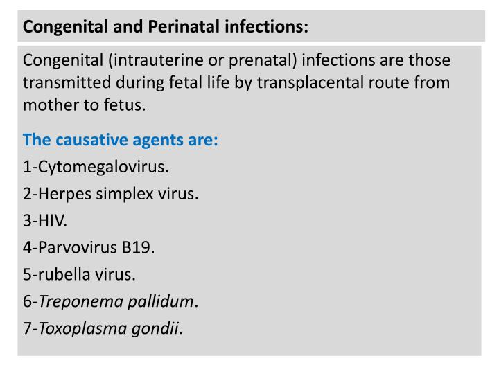 Congenital and Perinatal infections: