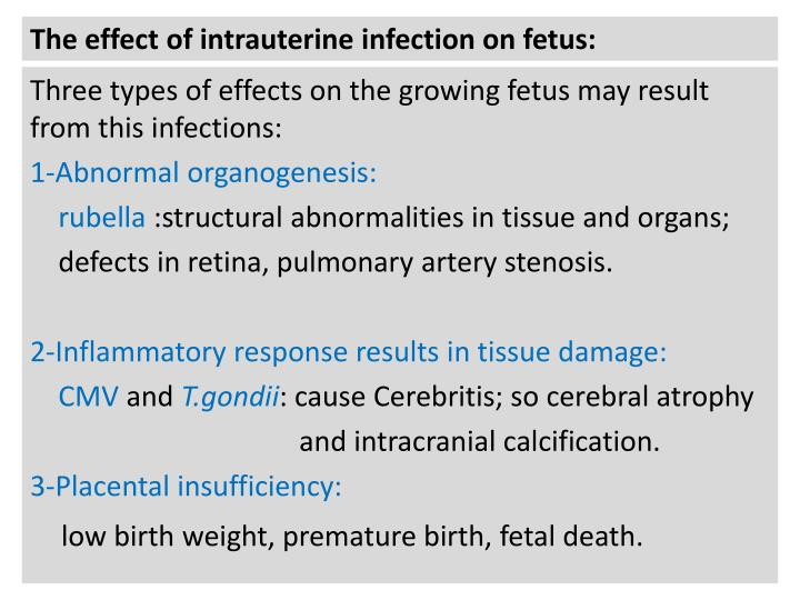 The effect of intrauterine infection on fetus:
