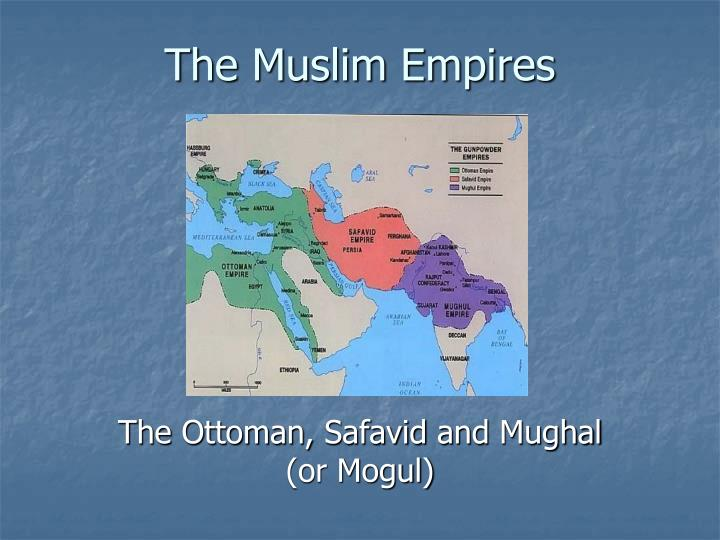what were the internal and external factors that led to the decline of the ottoman mughal and safavi Understand the internal and external factors that led to the decline of the ottoman women were active in decline of the ottoman, safavid, and mughal.