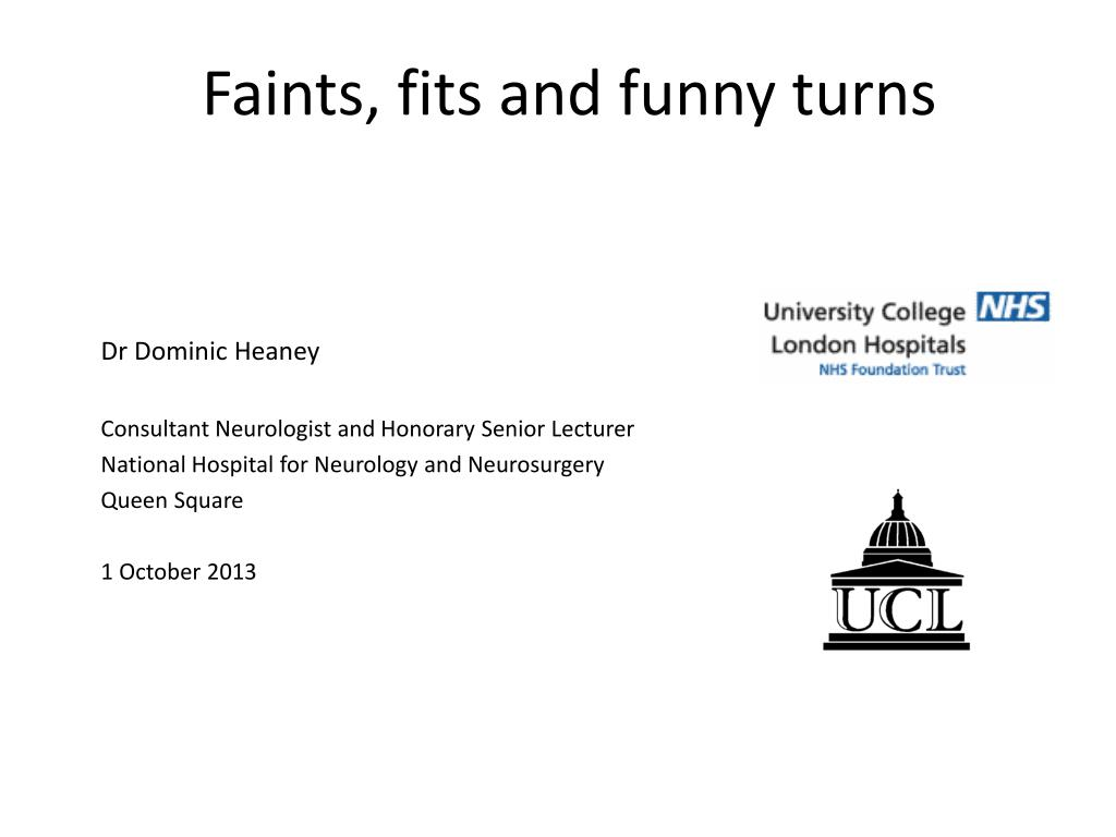 Ppt Faints Fits And Funny Turns Powerpoint Presentation Free Download Id 3063427