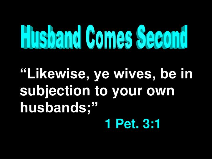Husband Comes Second