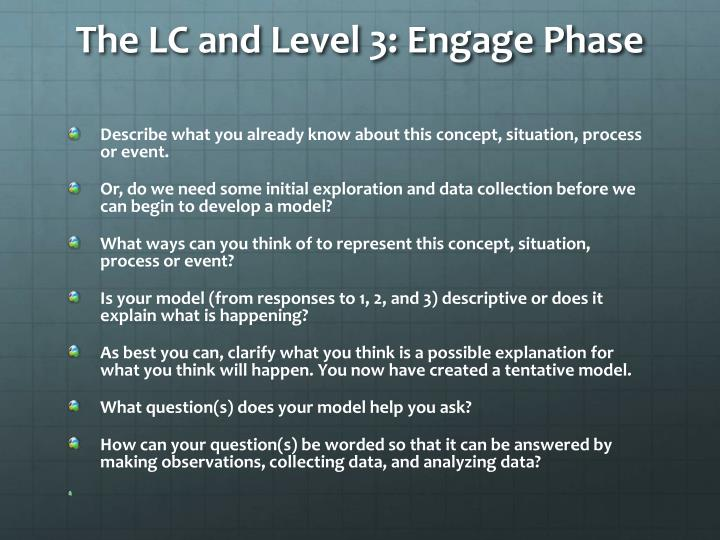 The LC and Level 3: Engage Phase