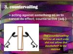 3 countervailing