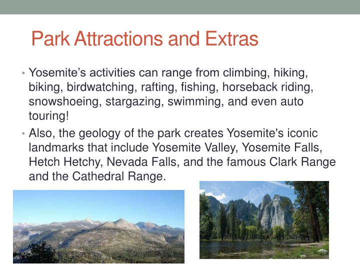 Park Attractions and Extras