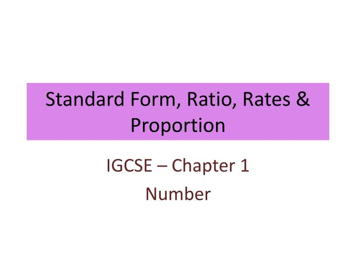 Ppt Standard Form Ratio Rates Proportion Powerpoint