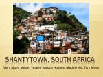 shantytown south africa