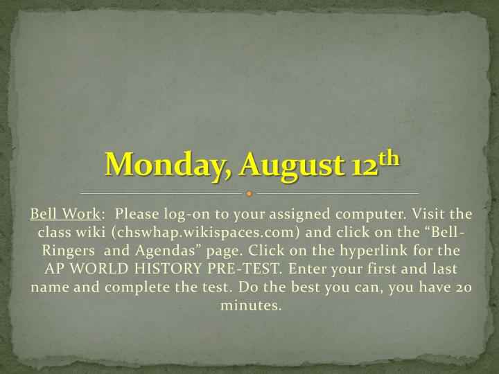monday august 12 th n.