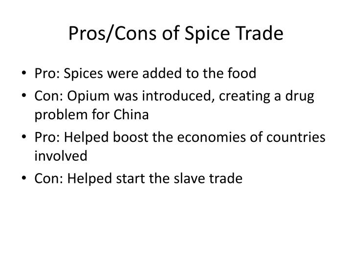 spice trade around indian ocean The ottoman empire had extensive sea trade in the indian ocean, and competed with the portuguese for control of the spice trade throughout the period throughout the majority of the period, many of the native muslim populations around the indian ocean pledged allegiance ottoman sultanate, read to the friday sermon in the name of the ottoman .