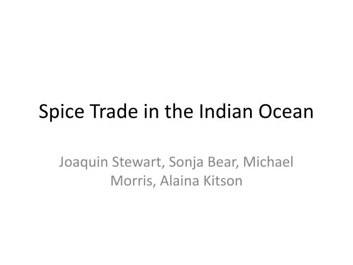 PPT Spice Trade In The Indian Ocean PowerPoint