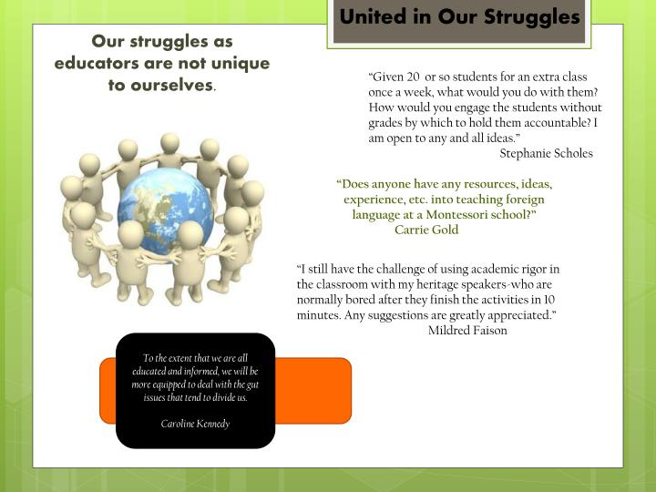 PPT Our Struggles As Educators Are Not Unique To Ourselves