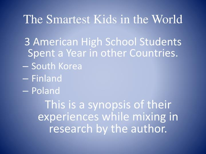 The smartest kids in the world1