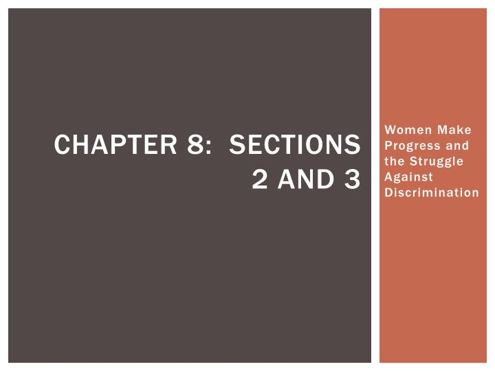 chapter 8 sections 2 and 3 n.