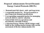proposed enhancements toward dynamic energy control protocols decps