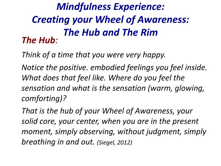 mindfulness experience creating your wheel of awareness the hub and the rim n.