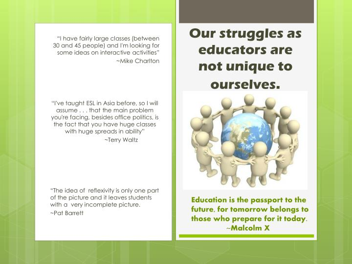 Our struggles as educators are not unique to ourselves