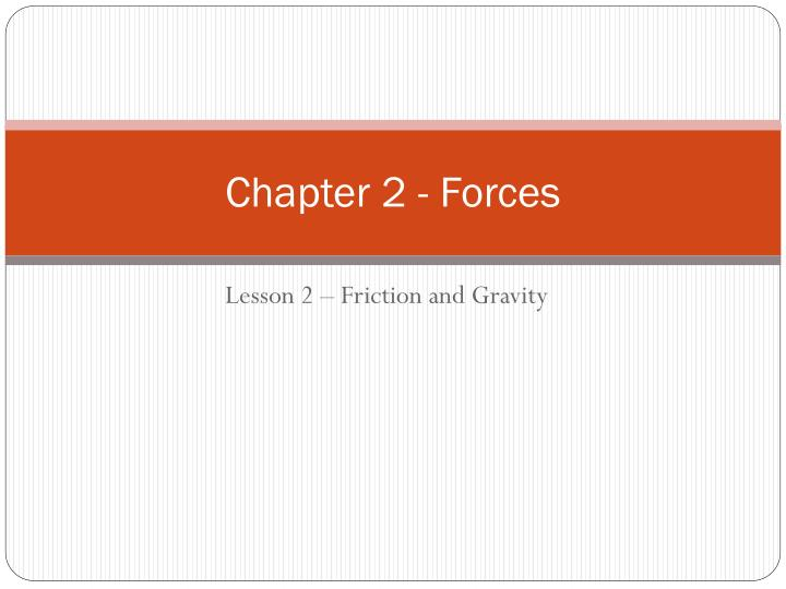 Chapter 2 forces