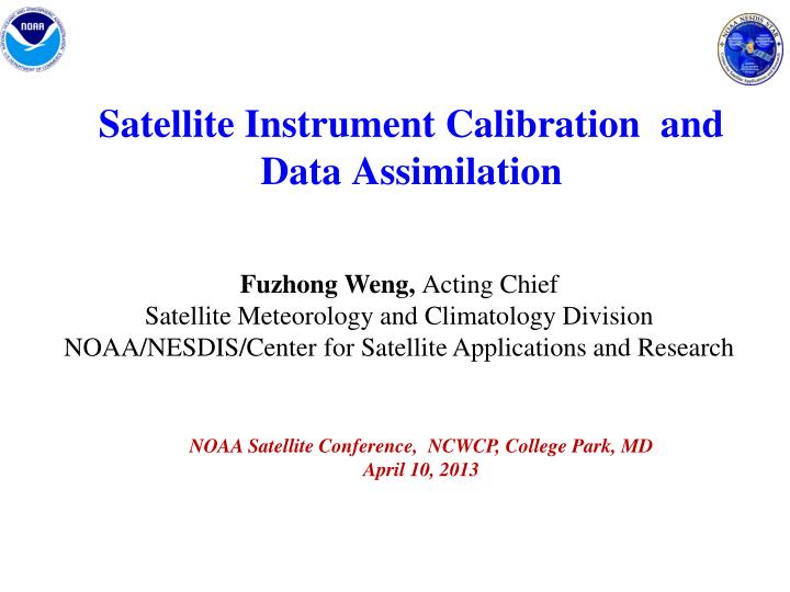 satellite instrument calibration and data assimilation n.