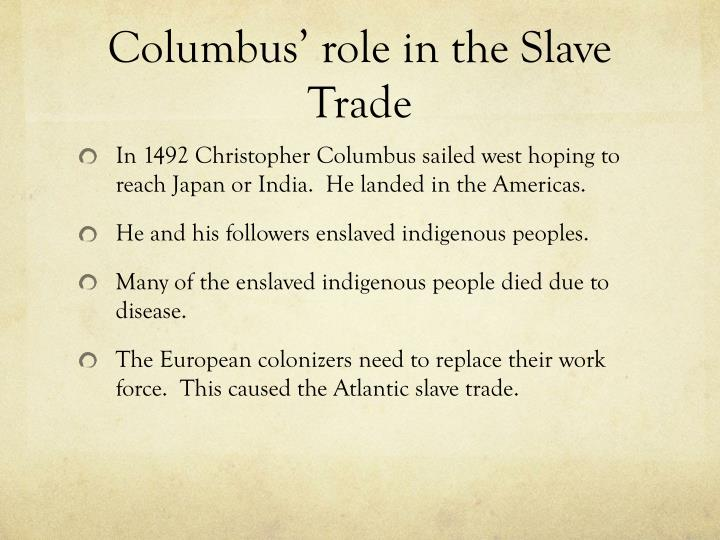 Columbus role in the slave trade