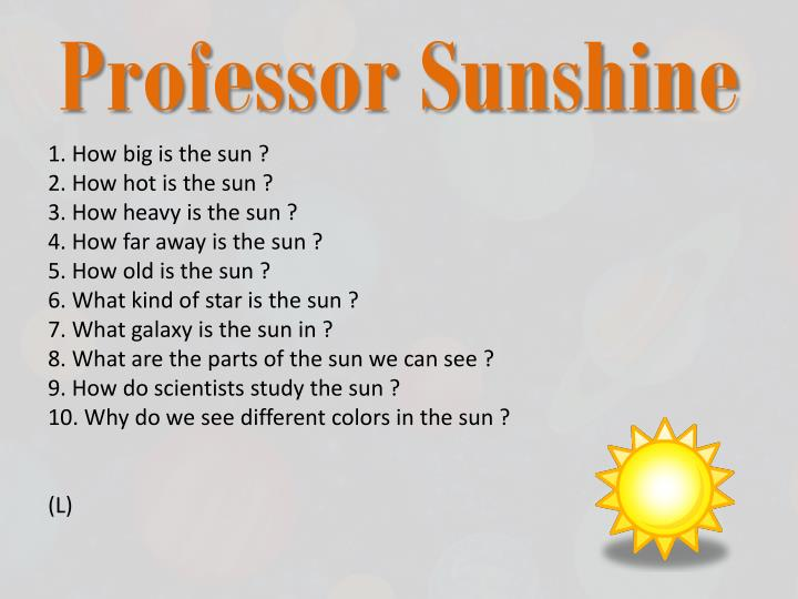 Professor Sunshine
