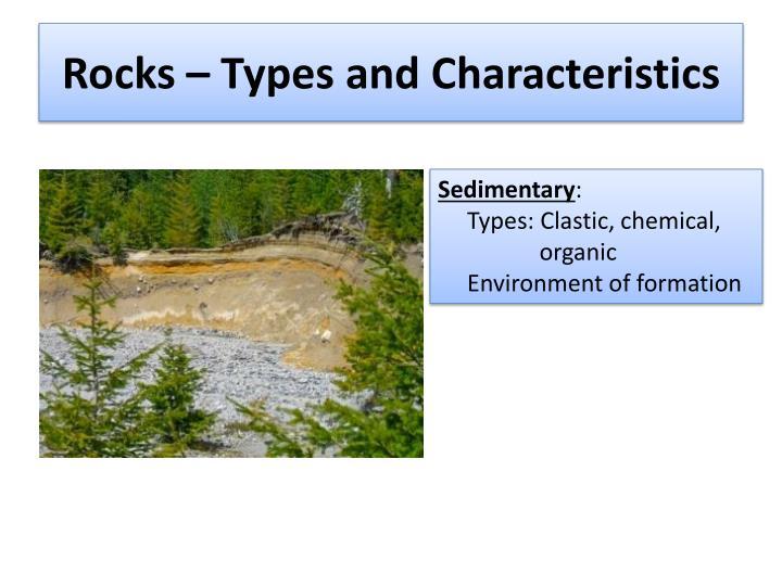 Rocks – Types and Characteristics