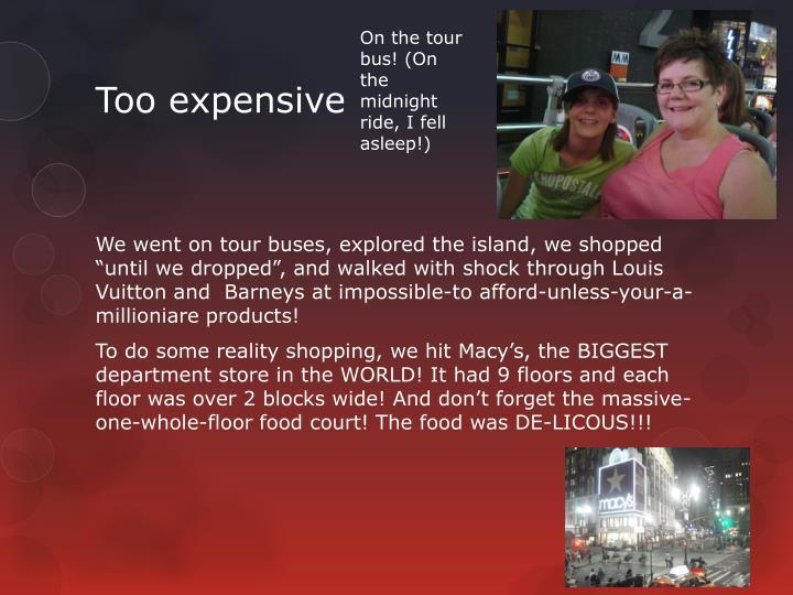 On the tour bus! (On the midnight ride, I fell asleep!)