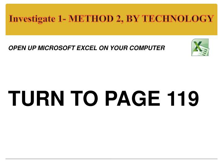 Investigate 1- METHOD 2, BY TECHNOLOGY