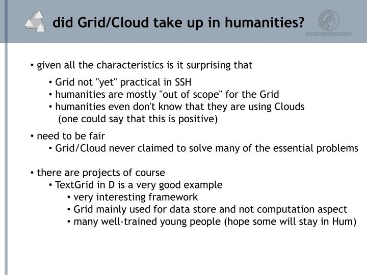 did Grid/Cloud take up in humanities?