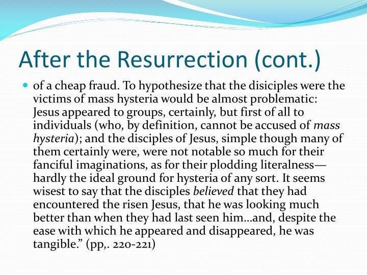 After the Resurrection (cont.)