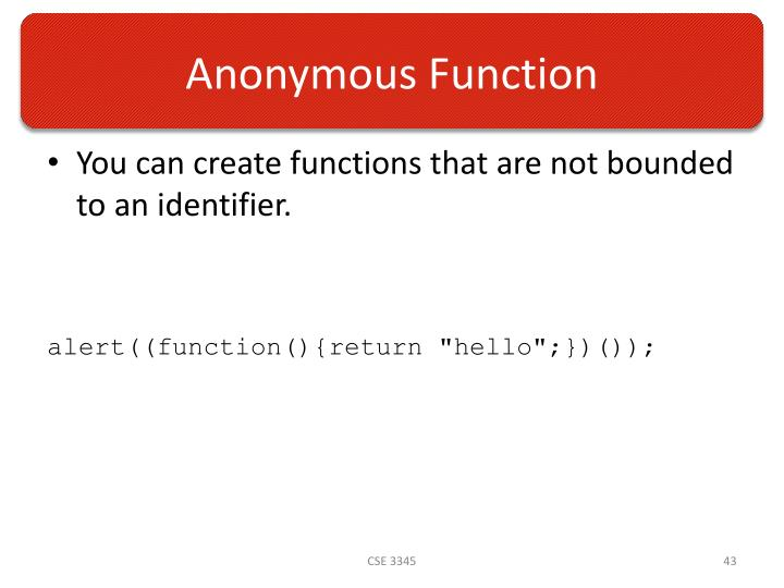 Anonymous Function